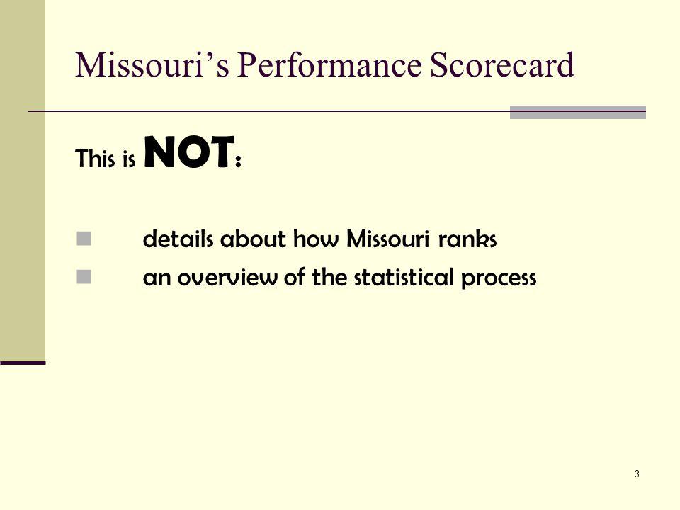 4 Missouri's Performance Scorecard What is Missouri's Workforce System Performance Scorecard.