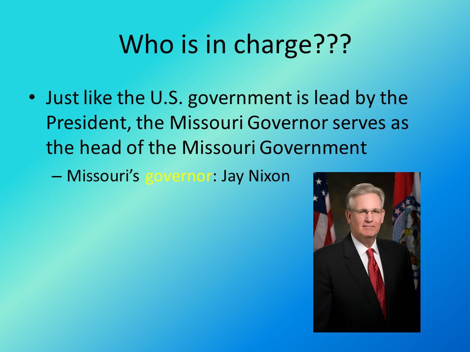 Who is in charge??.Just like the U.S.