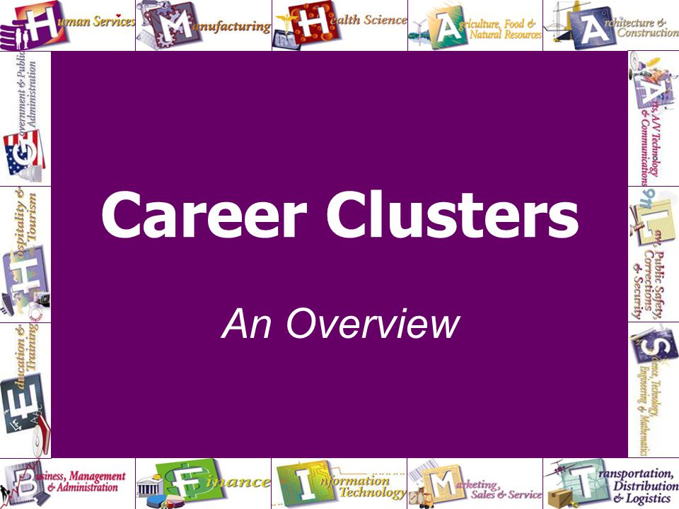 Career Clusters An Overview