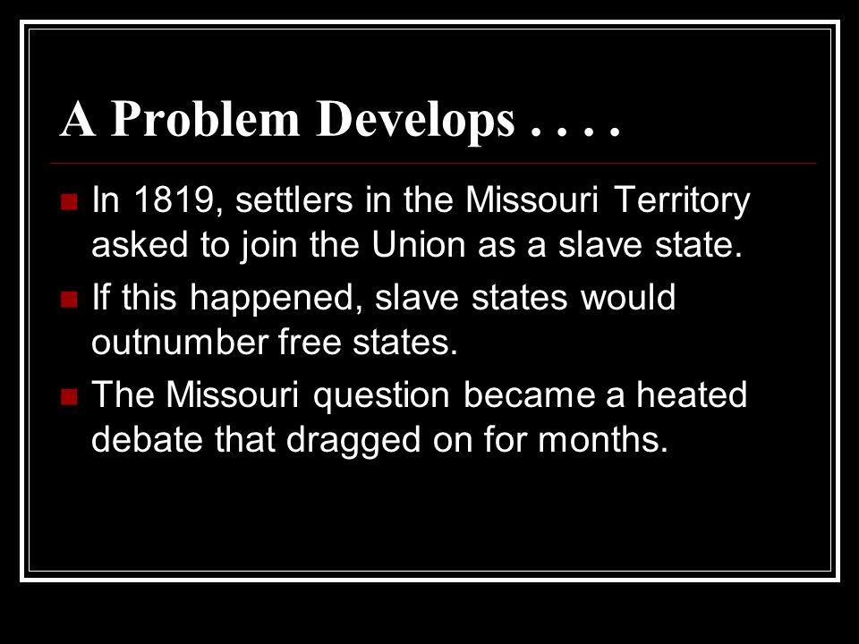 A Problem Develops....
