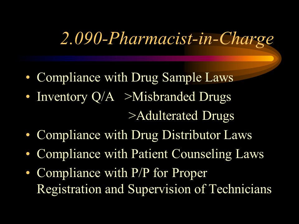 2.090-Pharmacist-in-Charge Compliance with Labeling Laws Compliance with Generic Substitution Laws and Formulary Maintenance of Poison Register Mainte