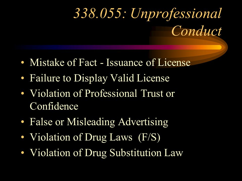 338.055: Unprofessional Conduct Violating or Assisting in Violations of Chapter 338 and Rules Impersonation Disciplining Actions from other Agencies o