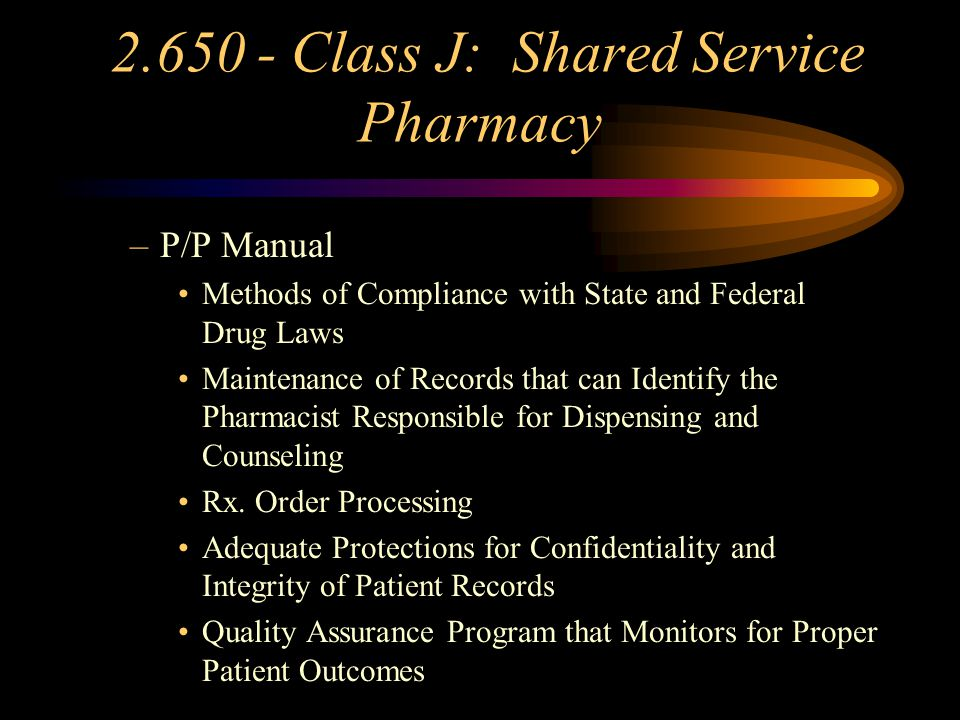 2.650 - Class J: Shared Service Pharmacies Requirements –Same Ownership or Contract that provides for services provided; Responsibilities of each lice