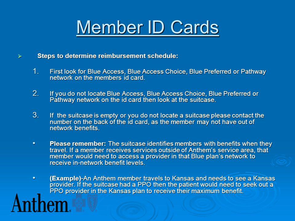  Members Identification Number- Member identification numbers are found on the identification card under the member's name. The identification number