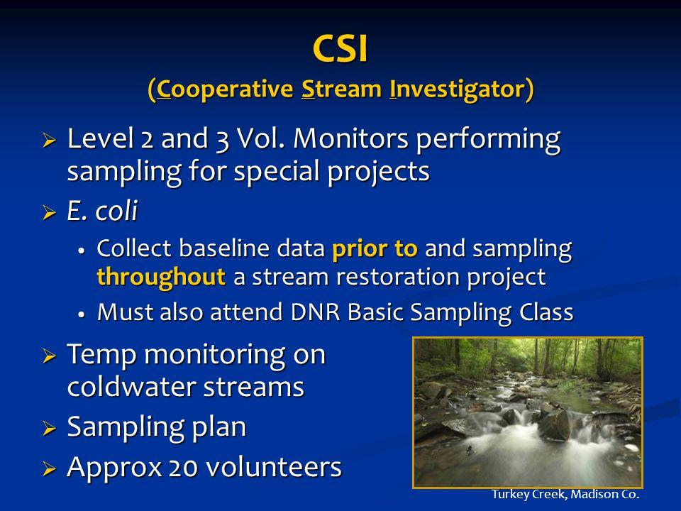 CSI (Cooperative Stream Investigator)  Level 2 and 3 Vol.