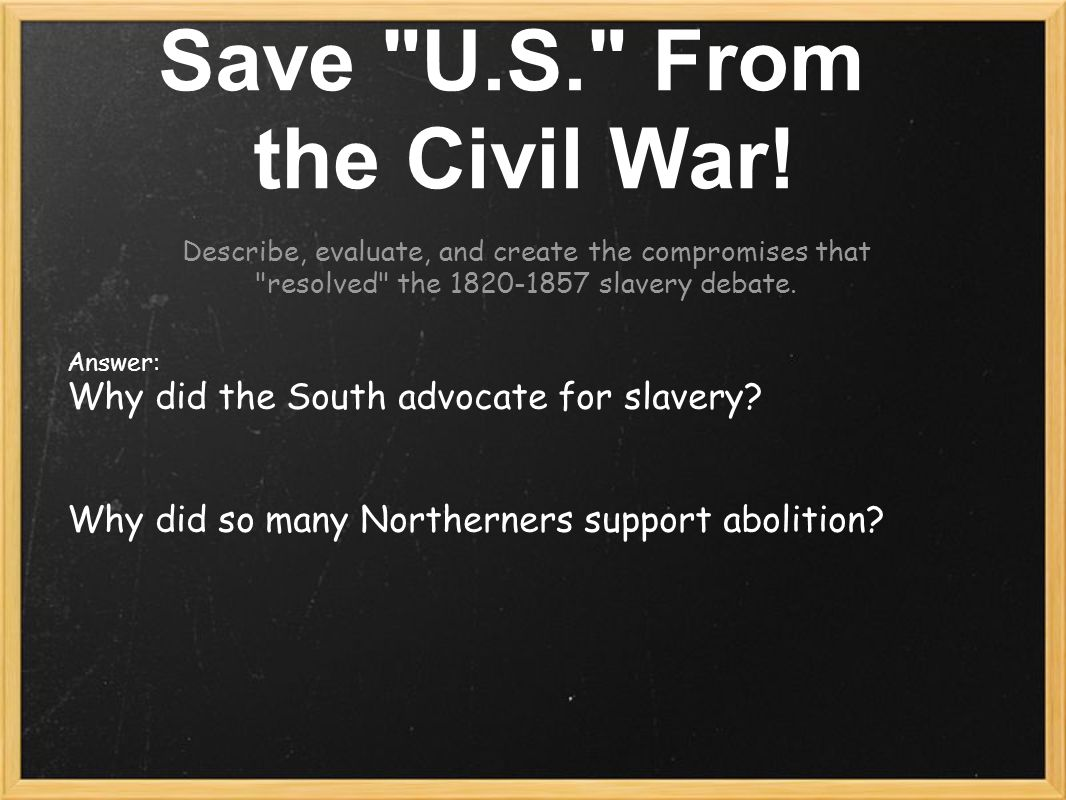 Save U.S. From the Civil War.