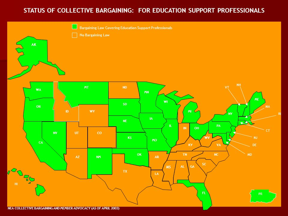 Bargaining Law Covering Education Support Professionals No Bargaining Law WA MT STATUS OF COLLECTIVE BARGAINING: FOR EDUCATION SUPPORT PROFESSIONALS N