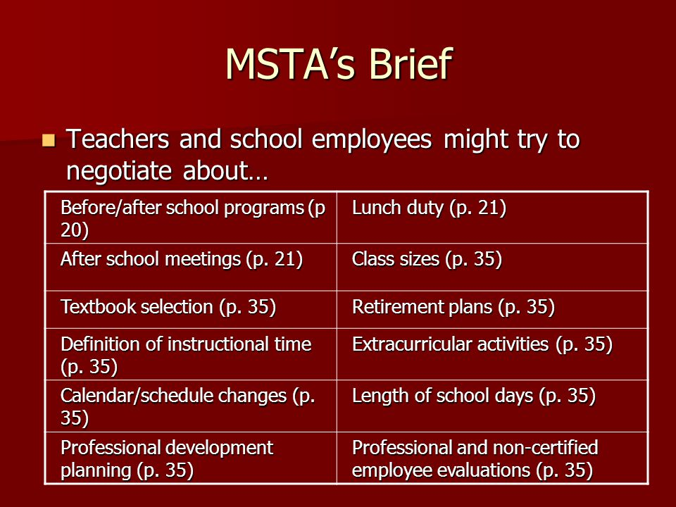 MSTA's Brief Teachers and school employees might try to negotiate about… Teachers and school employees might try to negotiate about… Before/after scho