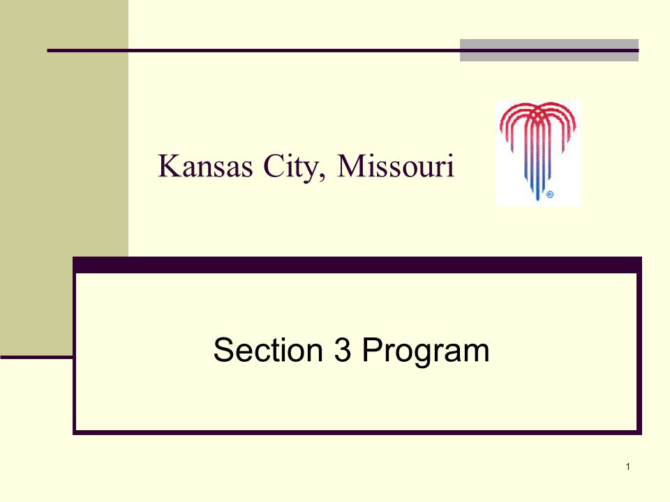 1 Section 3 Program Kansas City, Missouri