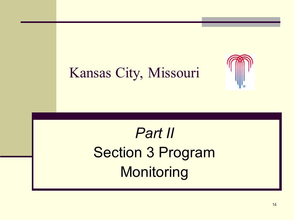 14 Part II Section 3 Program Monitoring Kansas City, Missouri