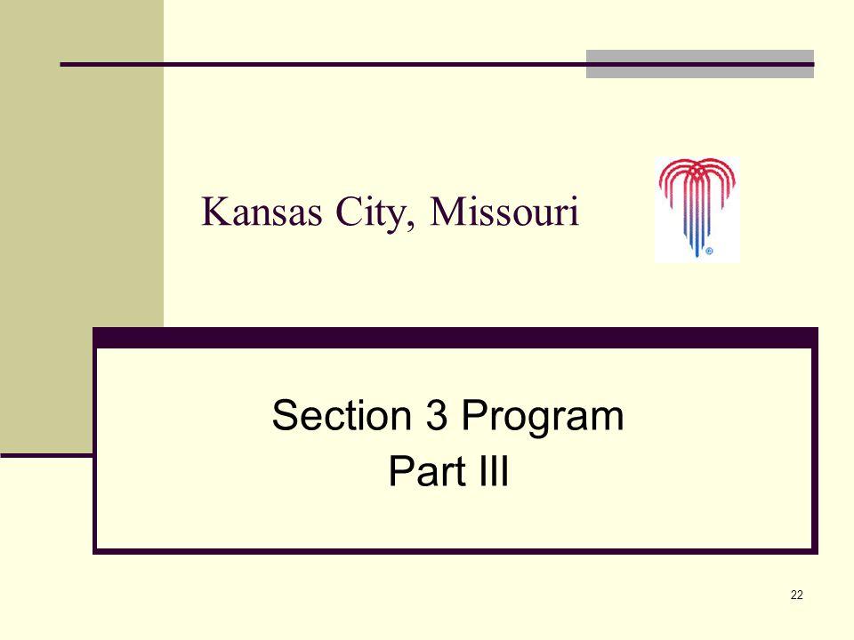 22 Section 3 Program Part III Kansas City, Missouri