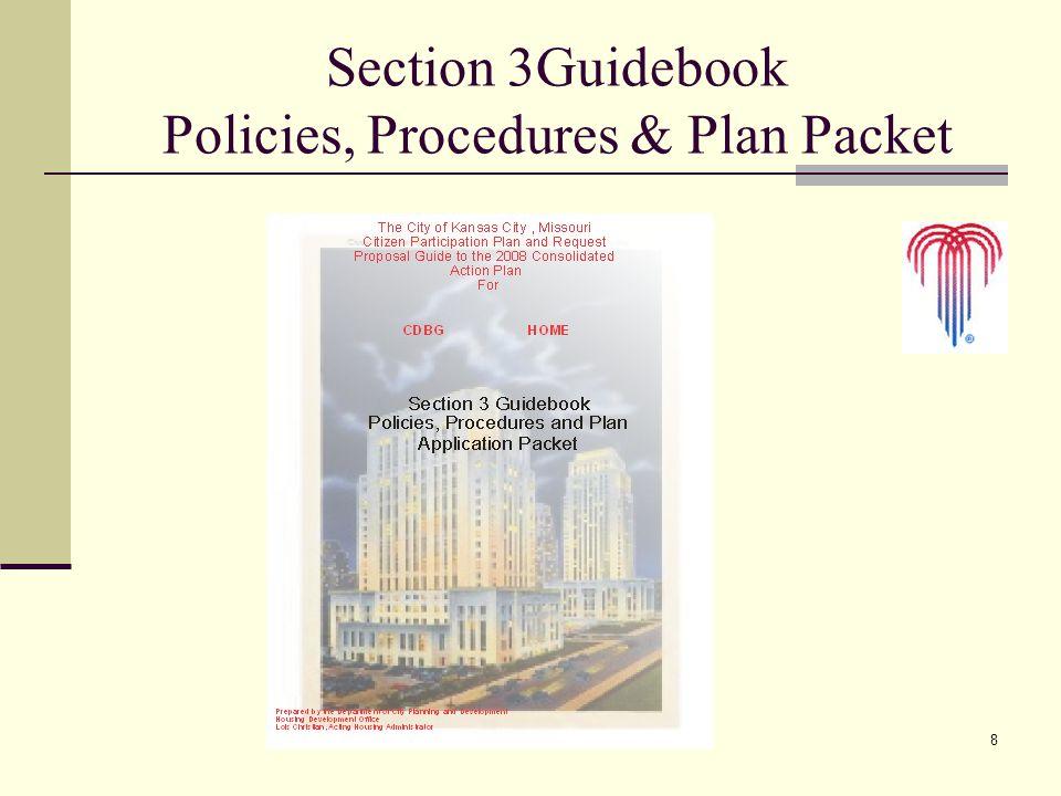 8 Section 3Guidebook Policies, Procedures & Plan Packet