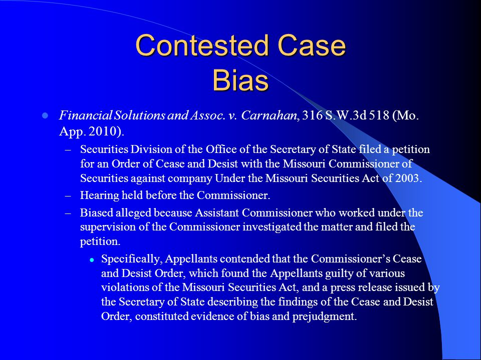 Contested Case Bias Financial Solutions and Assoc.