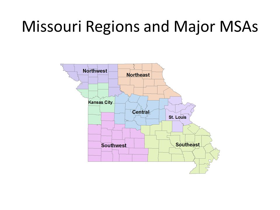 Missouri Regions and Major MSAs