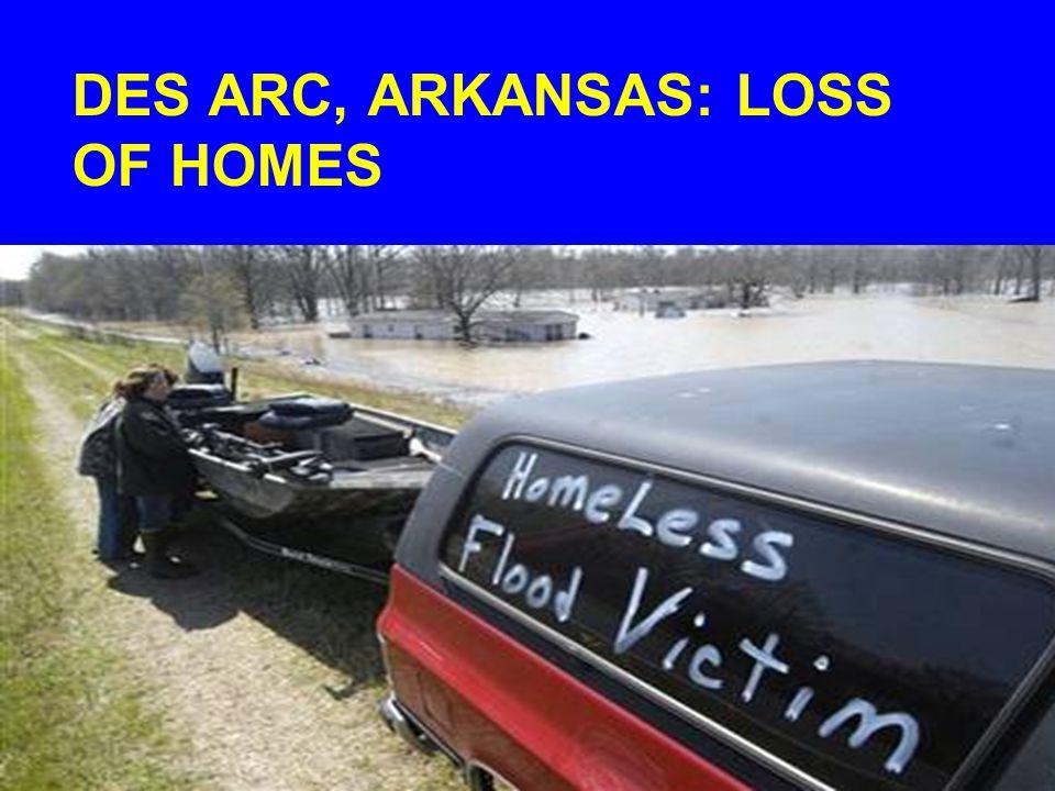 DES ARC, ARKANSAS: LOSS OF HOMES