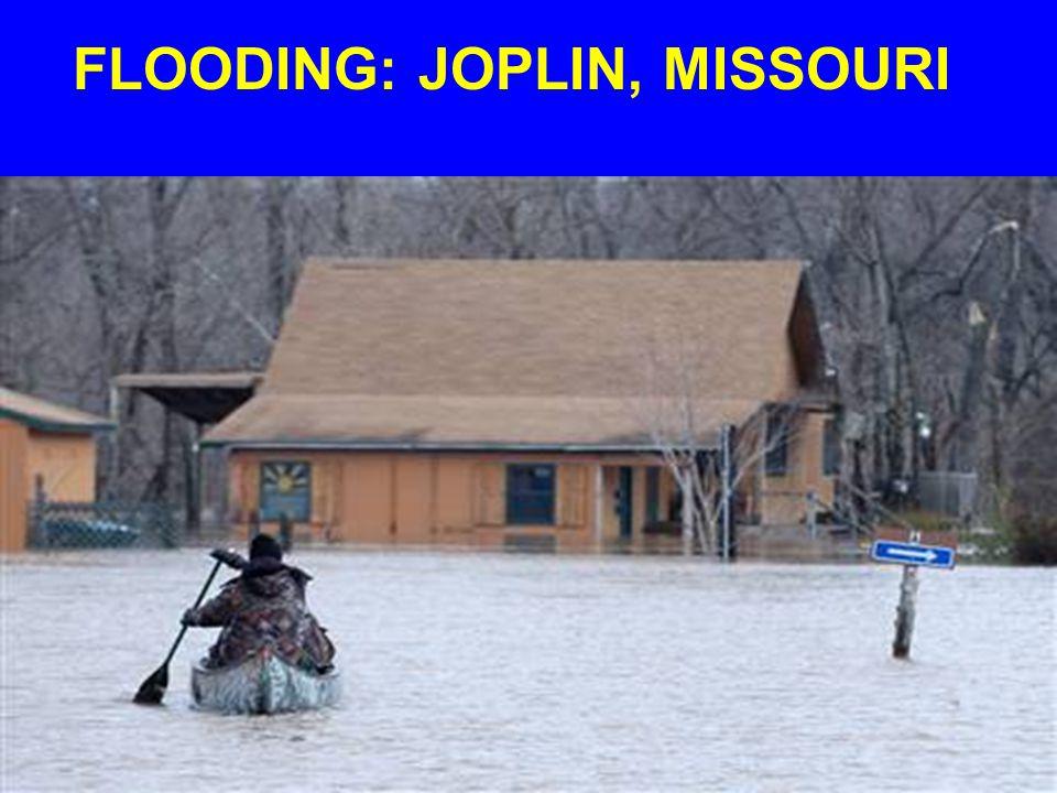 FLOODING: JOPLIN, MISSOURI
