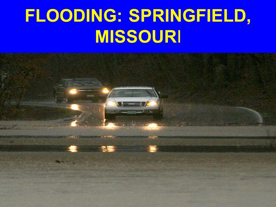 FLOODING: SPRINGFIELD, MISSOURI