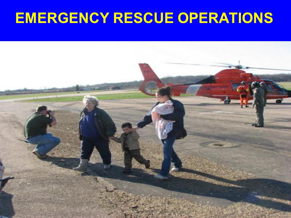 EMERGENCY RESCUE OPERATIONS