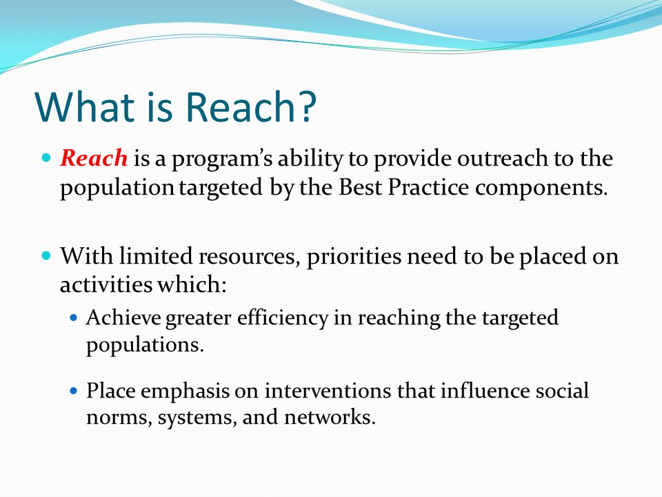 What is Reach.