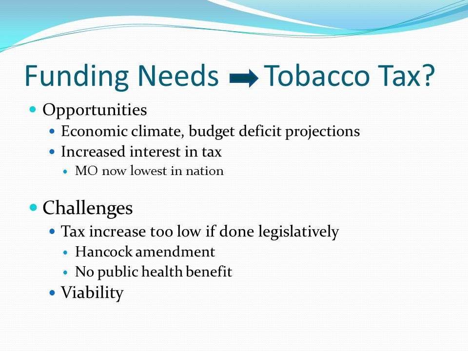 Funding Needs Tobacco Tax.
