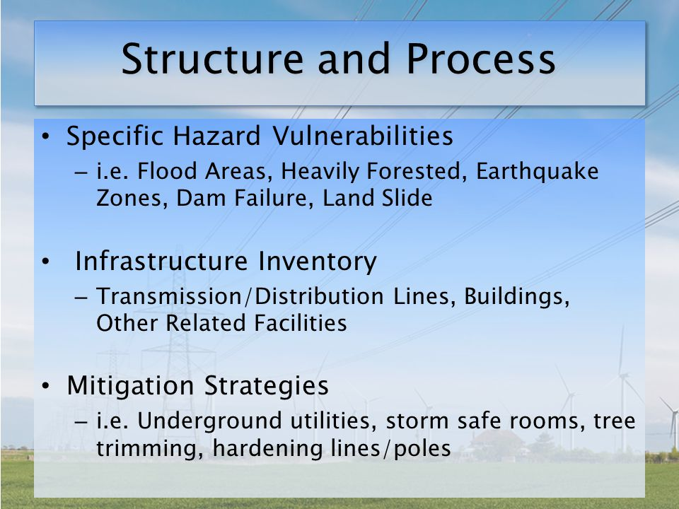 Structure and Process Specific Hazard Vulnerabilities – i.e.