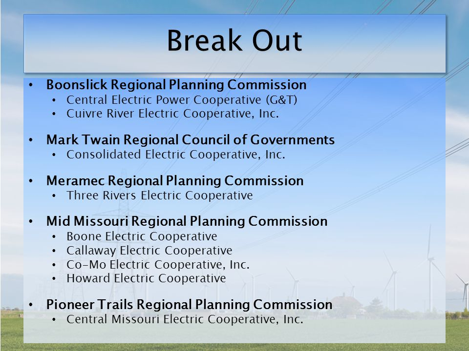 Break Out Boonslick Regional Planning Commission Central Electric Power Cooperative (G&T) Cuivre River Electric Cooperative, Inc.