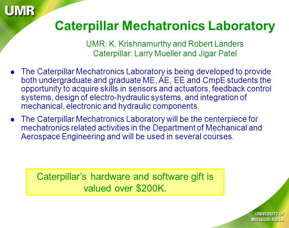Caterpillar Mechatronics Laboratory UMR: K.