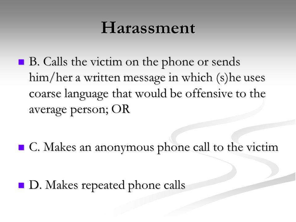 Harassment B.