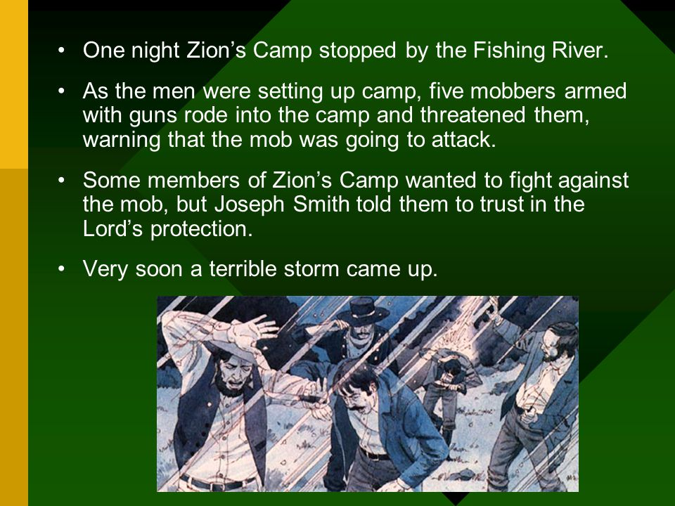 One night Zion's Camp stopped by the Fishing River.