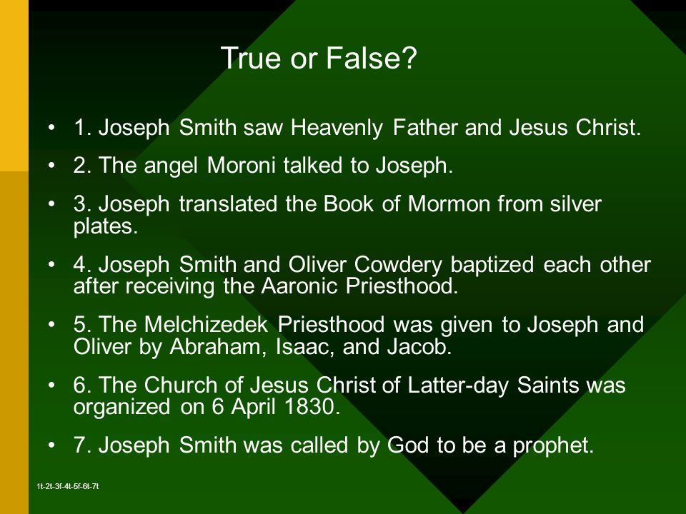1. Joseph Smith saw Heavenly Father and Jesus Christ.