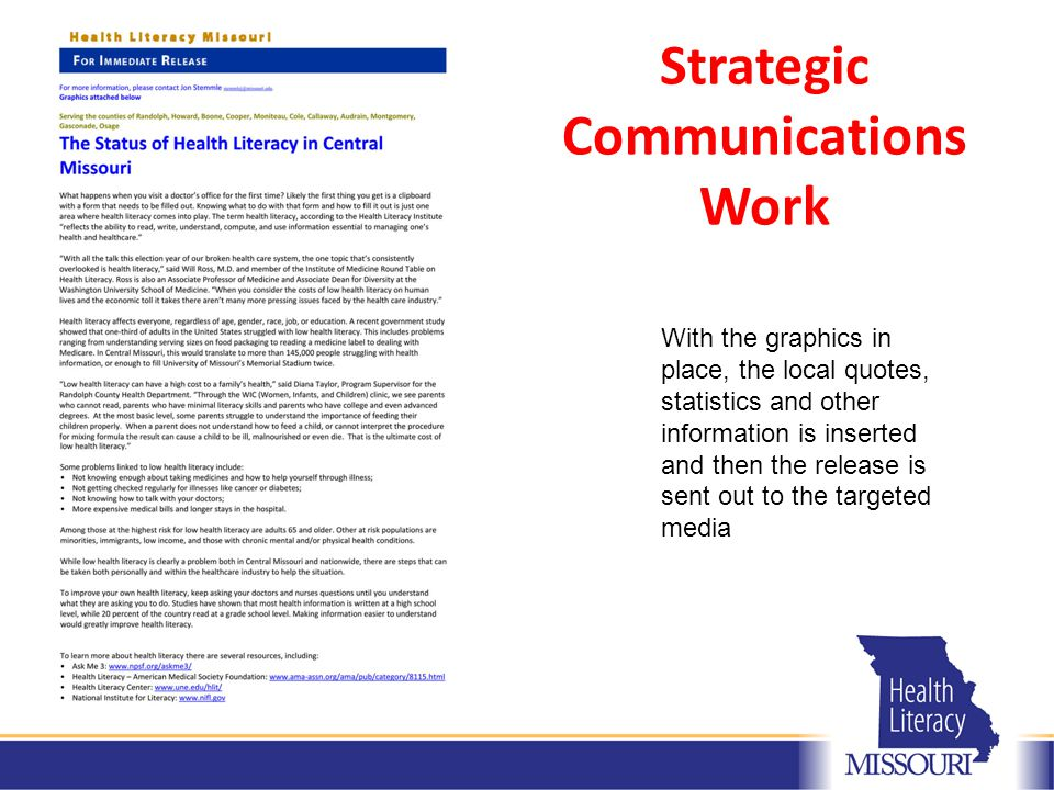 Strategic Communications Work With the graphics in place, the local quotes, statistics and other information is inserted and then the release is sent out to the targeted media