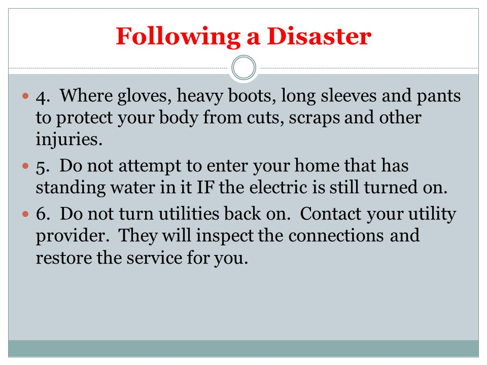 Following a Disaster 4.