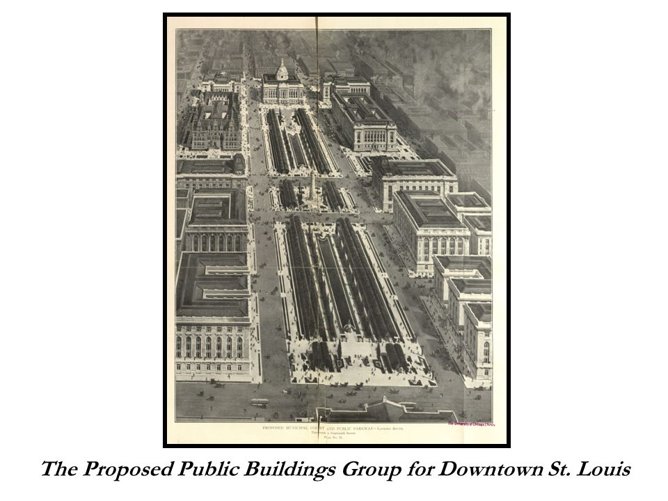 The Proposed Public Buildings Group for Downtown St. Louis