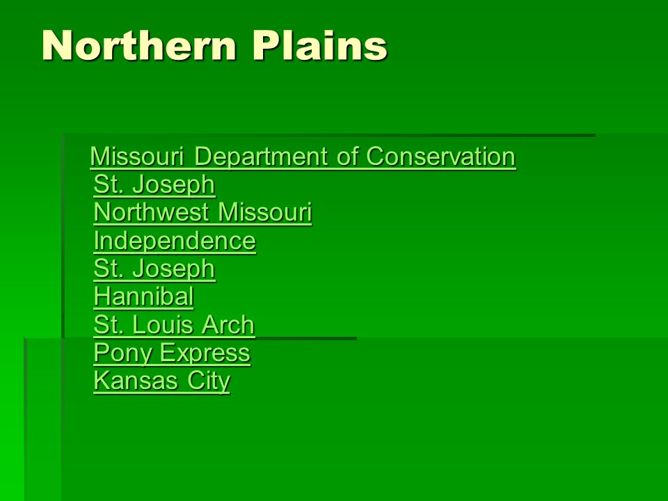 Northern Plains Missouri Department of Conservation St.