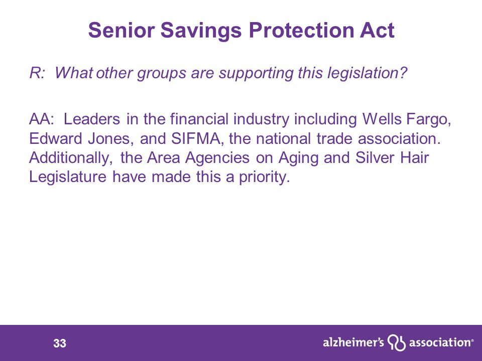 33 Senior Savings Protection Act R: What other groups are supporting this legislation.