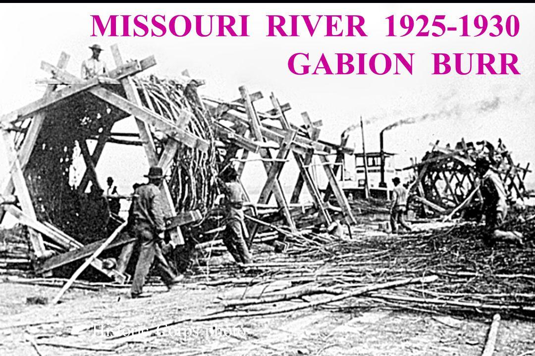 MISSOURI RIVER 1925-1930 GABION BURR Historic Corps photo