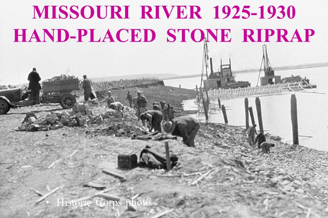 MISSOURI RIVER 1925-1930 HAND-PLACED STONE RIPRAP Historic Corps photo