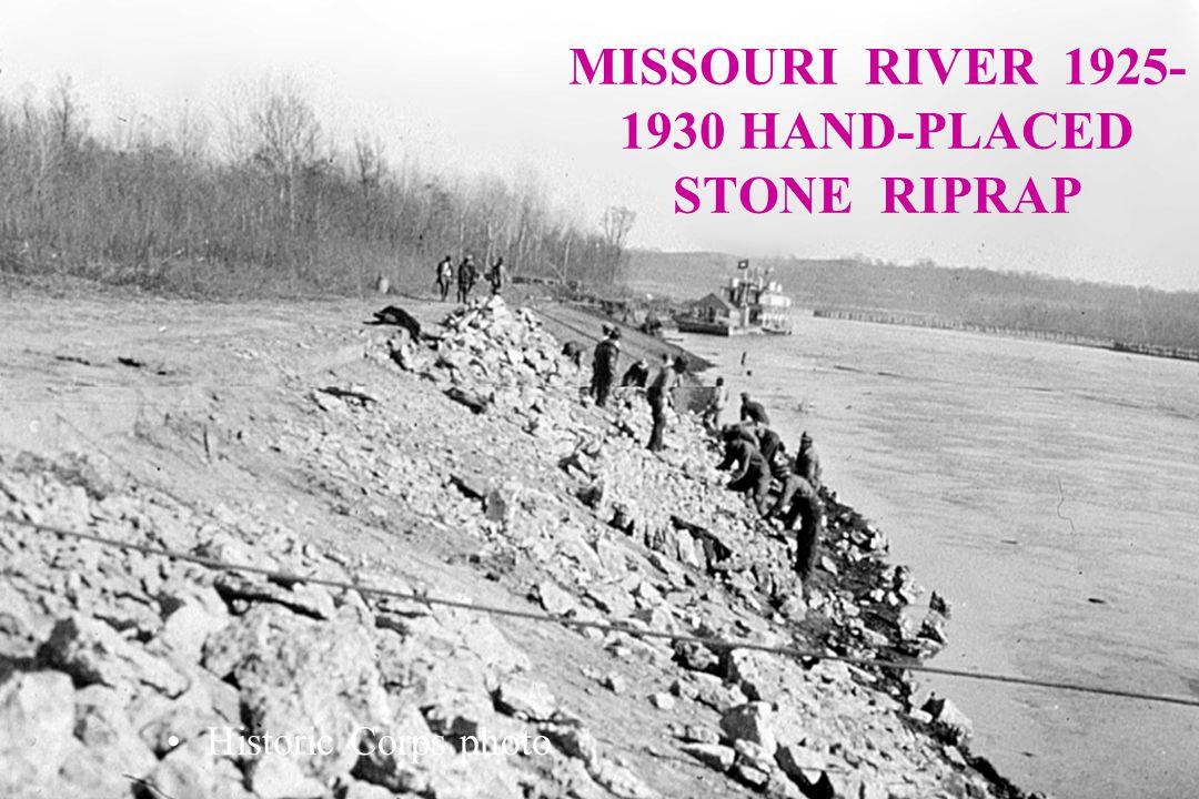 MISSOURI RIVER 1925- 1930 HAND-PLACED STONE RIPRAP Historic Corps photo
