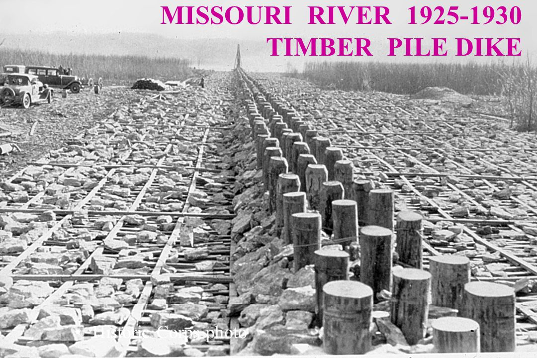 MISSOURI RIVER 1925-1930 TIMBER PILE DIKE Historic Corps photo