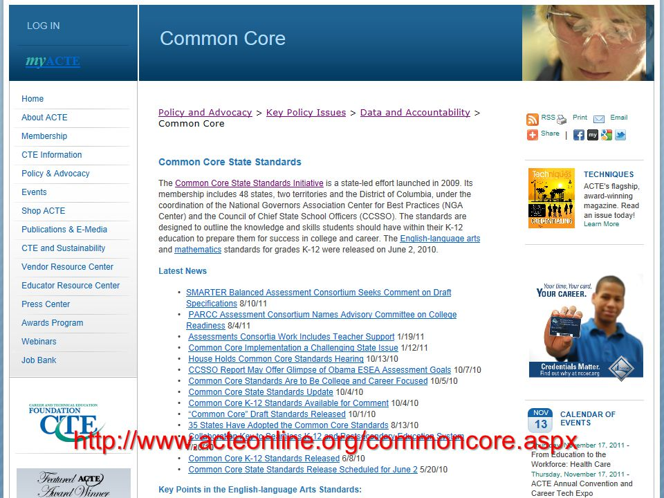 http://www.acteonline.org/commoncore.aspx