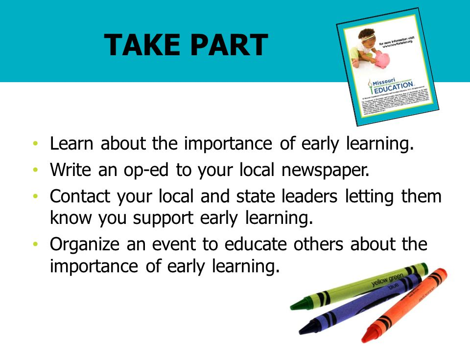 Learn about the importance of early learning. Write an op-ed to your local newspaper.