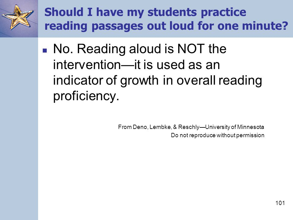 101 Should I have my students practice reading passages out loud for one minute.