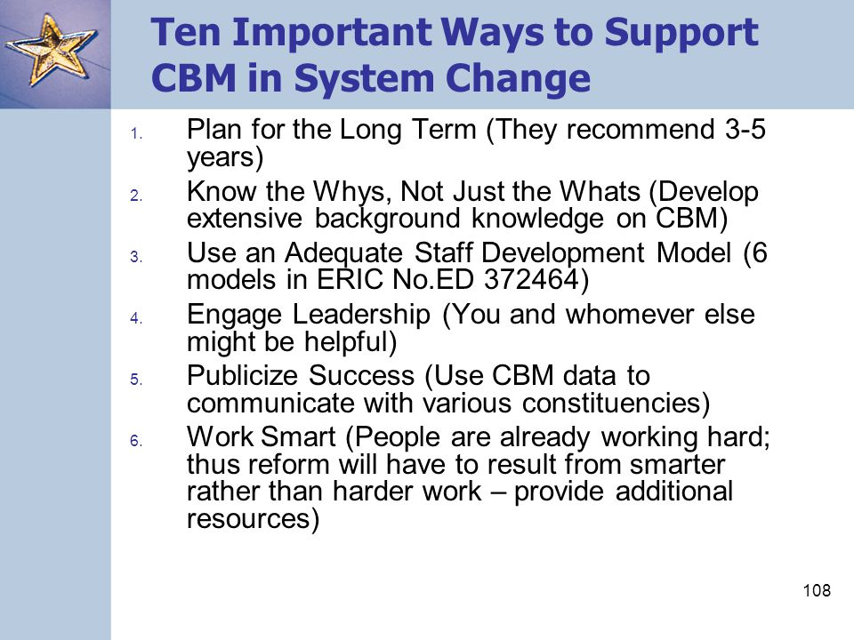 108 Ten Important Ways to Support CBM in System Change 1.