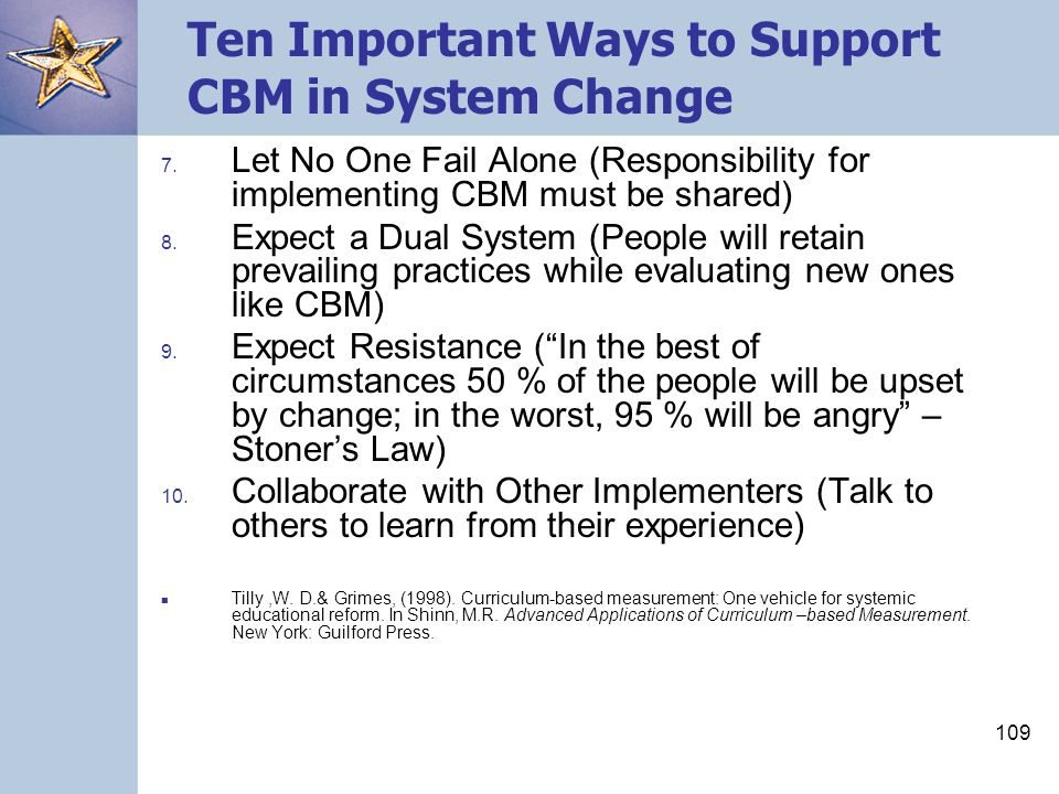 109 Ten Important Ways to Support CBM in System Change 7.