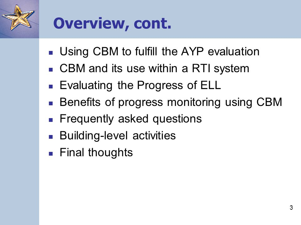 3 Overview, cont.