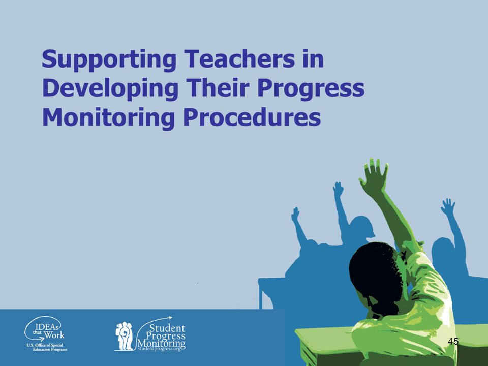 45 Supporting Teachers in Developing Their Progress Monitoring Procedures