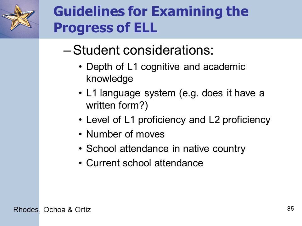 84 Guidelines for Examining the Progress of ELL 3 nd : Only the learning trajectories of ELL with similar characteristics and/or backgrounds should be compared.