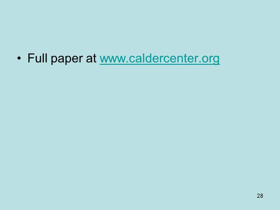 28 Full paper at www.caldercenter.orgwww.caldercenter.org