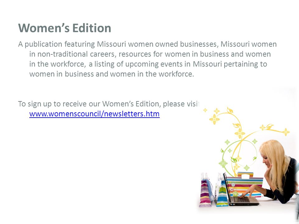 E-Learning Sessions The Missouri Women's Council offer free e-learning sessions to benefit women in the workforce of women in business.