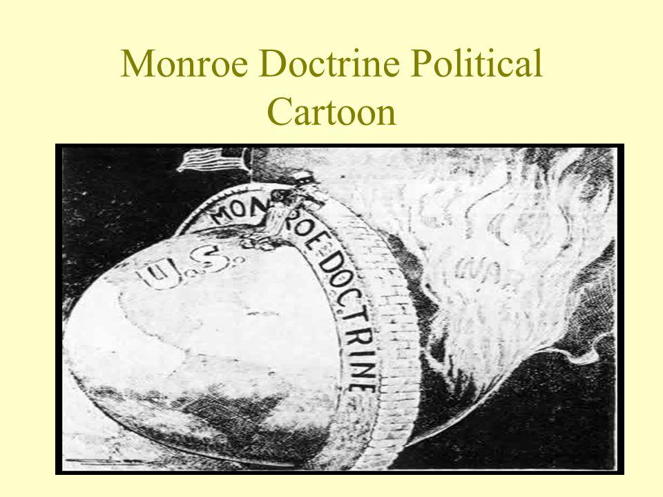 Monroe Doctrine cont….